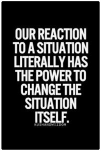 Be Mindful Of Your Reactions